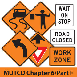 Temporary Traffic Control Signs & Plaques