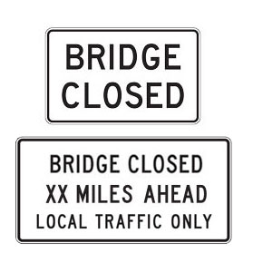 Bridge Closed Signs