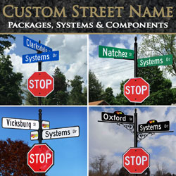 Custom Street Name Packages, Systems & Components