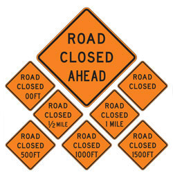 Road Closed | Work Zone Signs (Choose Distance)
