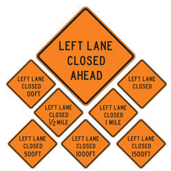 Left Lane Closed | Work Zone Signs (Choose Distance)