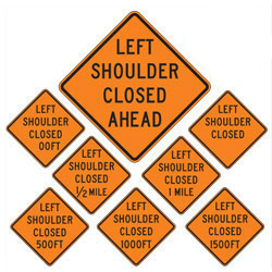 Left Shoulder Closed | Work Zone Signs (Choose Distance)