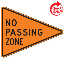No Passing Zone | Work Zone Signs