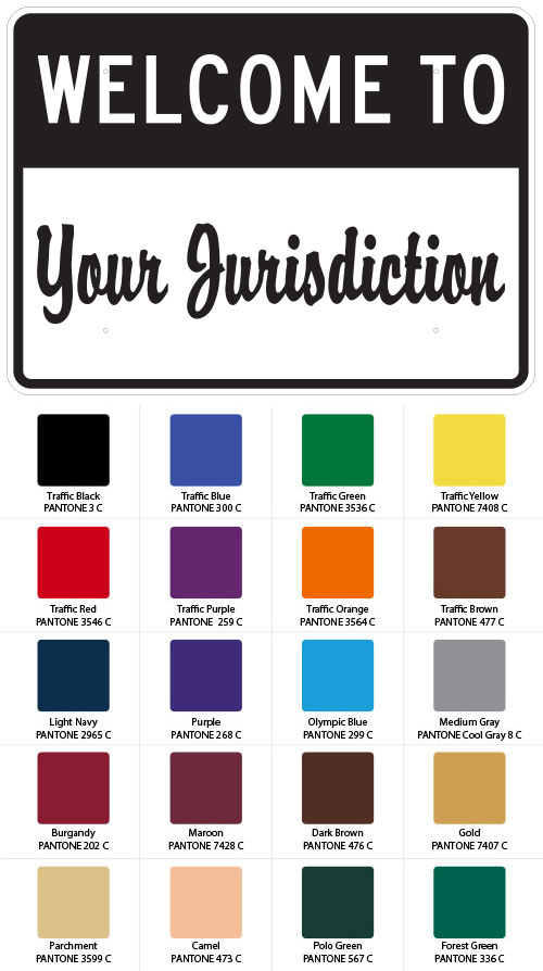 Custom Welcome Your Jurisdiction Sign