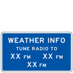 Weather Info | Tune Radio to XX FM | General Services Guide Signs