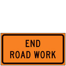 End Road Work Signs for Temporary Traffic Control (Crashworthy Barricade Signs)