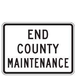 End County Maintenance Sign