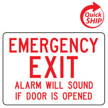 Emergency Exit Alarm will Sound if Door is Opened Facility Sign