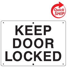 Keep Door Locked Private Property Sign