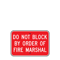 Do Not Block By Order Of Fire Marshal (Fire Department Connection) Sign