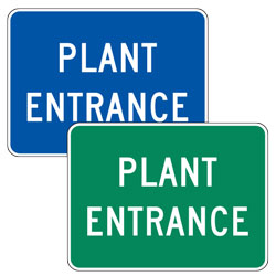 Plant Entrance Signs