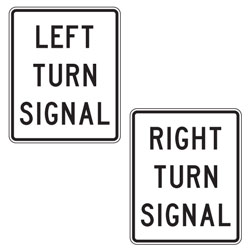Left/Right Turn Signal Signs