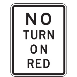No Turn on Red Light Signs