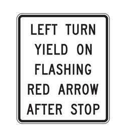 Left Turn Yield On Flashing Red Arrow After Stop Sign