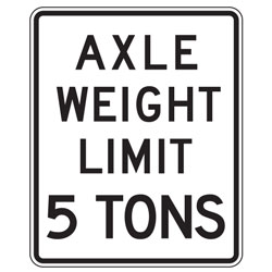 Axle Weight Limit XX Tons Sign (Specify Weight)