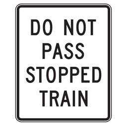 Do Not Pass Stopped Train Signs