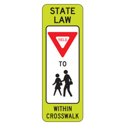 FYG State Law Yield to Pedestrian (Double Symbol) within Crosswalk Signs