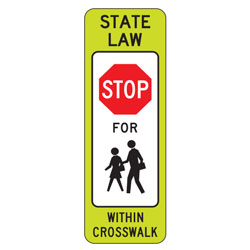 FYG State Law Stop for Pedestrian (Double Symbol) within Crosswalk Signs