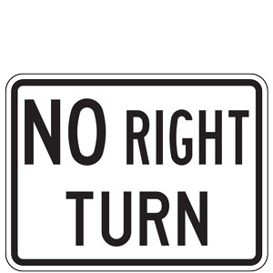 No Right Turn Plaque