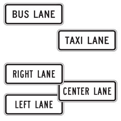 Left, Center, Right, Taxi or Bus Lane Plaques