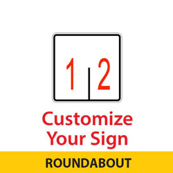 Roundabout Custom 2 Lane Control Sign