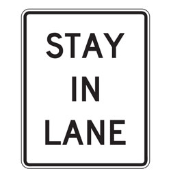 Stay in Lane Sign