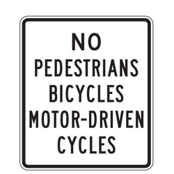 No Pedestrians, Bicycles, Motor Driven Cycles Sign