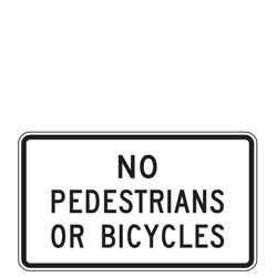No Pedestrians or Bicycles Sign