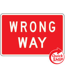 Wrong Way Traffic Sign Plaque