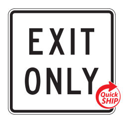 Exit Only Signs (White)