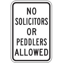 No Solicitors or Peddlers Allowed Sign