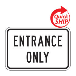 Entrance Only Signs