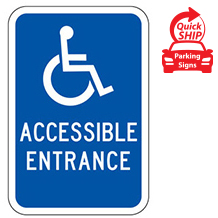 (Handicap Symbol) Accessible Entrance Sign