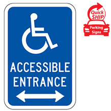 (Handicap Symbol) Accessible Entrance with Double Arrow Sign