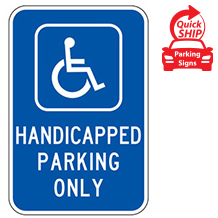 (Handicap Symbol) Handicapped Parking Only Sign