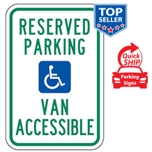 Reserved Parking (Handicap Symbol) Van Accessible Sign