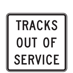 Tracks Out of Service Signs