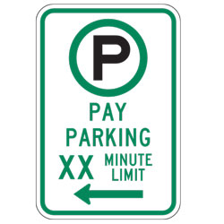 Pay Parking XX Minute Limit with Left Arrow Sign