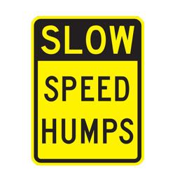 Slow Speed Humps Warning Sign