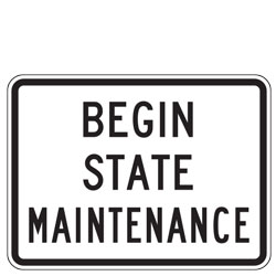 Begin State Maintenance Sign