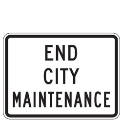 End City Maintenance Sign