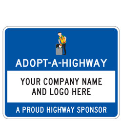 Adopt A Highway (Custom Name/Logo) | A Proud Highway Sponsor Sign
