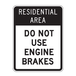 Residential Area Do Not Use Engine Brakes Sign