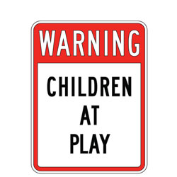 Warning Children at Play Sign