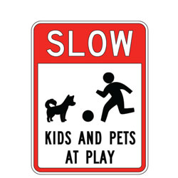 Slow Kids and Pets at Play Sign