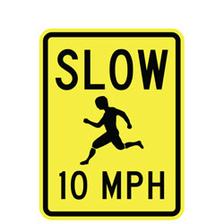 Slow (Child Symbol) 10 MPH Sign