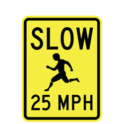 Slow (Child Symbol) 25 MPH Sign