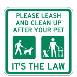Please Leash And Clean Up After Your Pet | It's The Law Sign