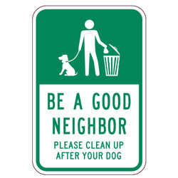 Be A Good Neighbor Please Clean Up After Your Dog Sign