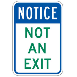 Notice Not Exit Sign
